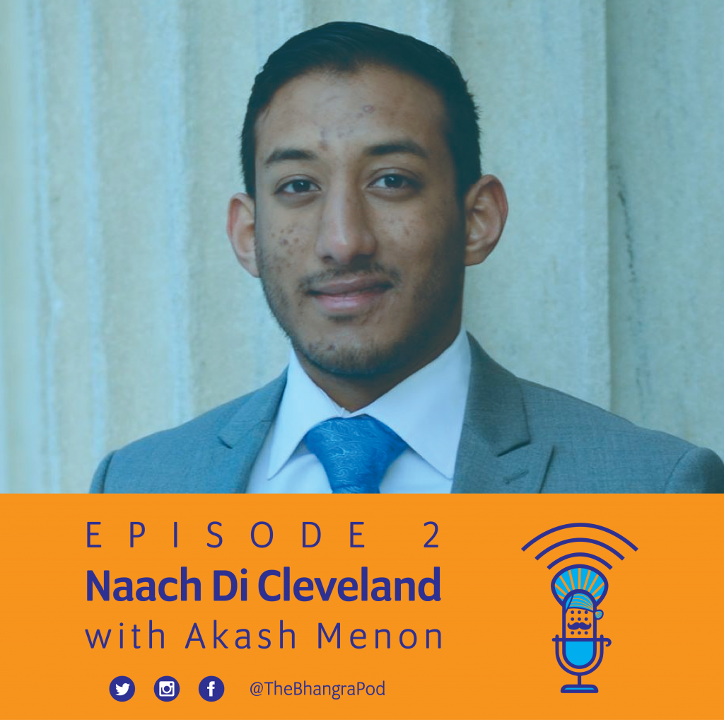 Akash Menon The Bhangra Podcast NDC Naach Di Cleveland